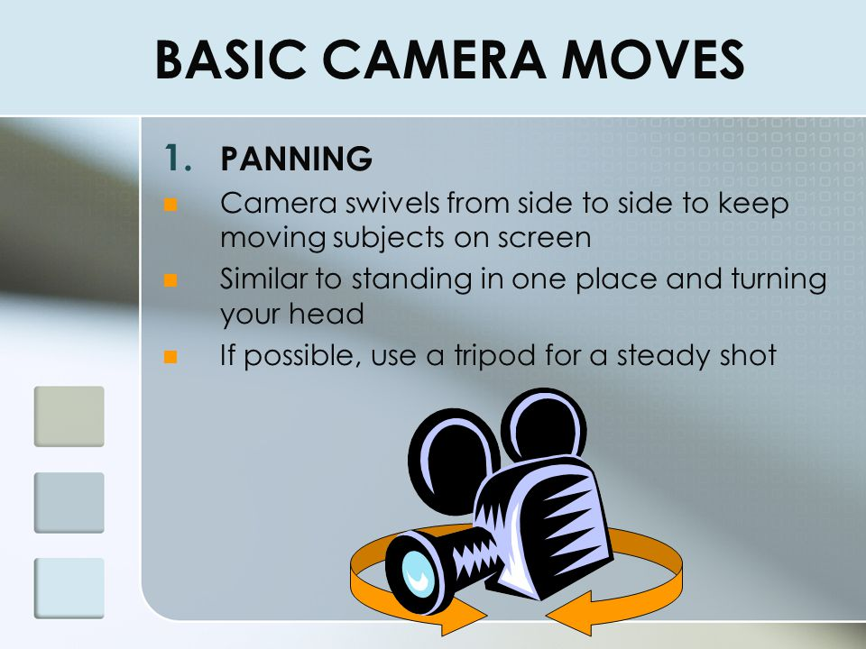 BASIC CAMERA MOVES PANNING