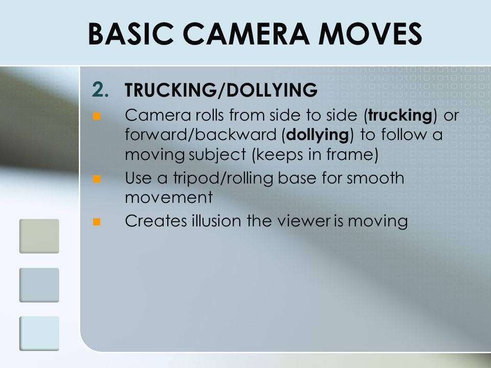 BASIC CAMERA MOVES TRUCKING/DOLLYING