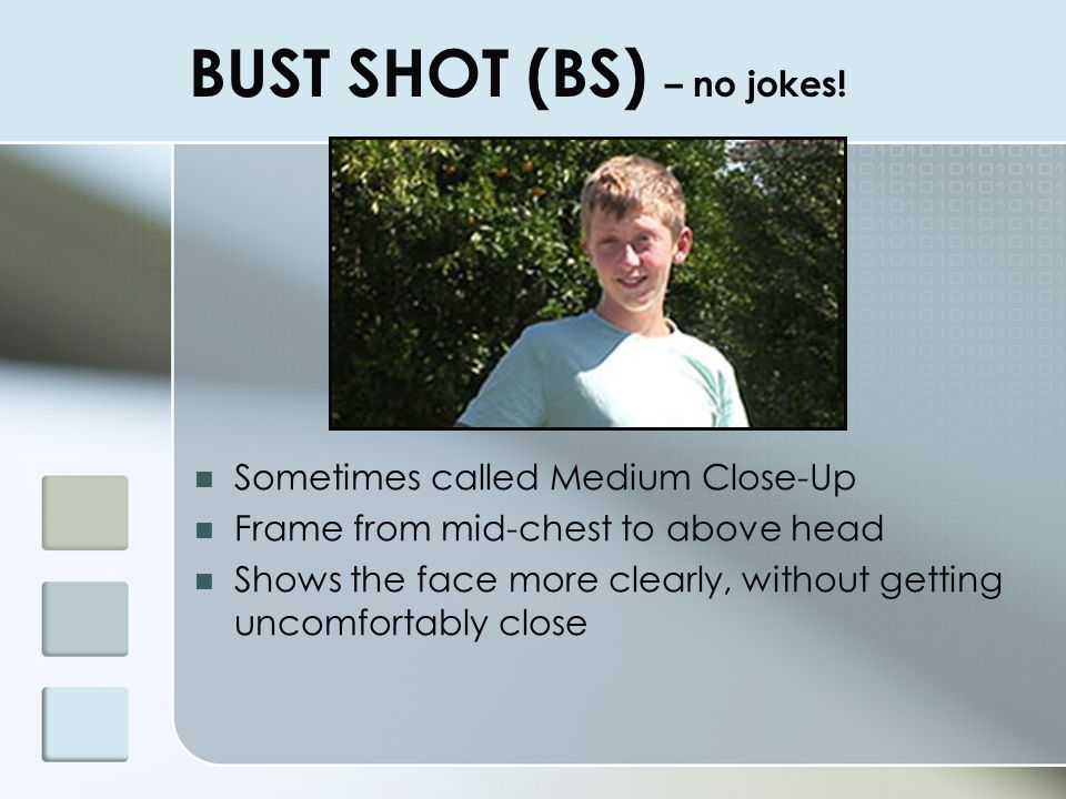BUST SHOT (BS) – no jokes!