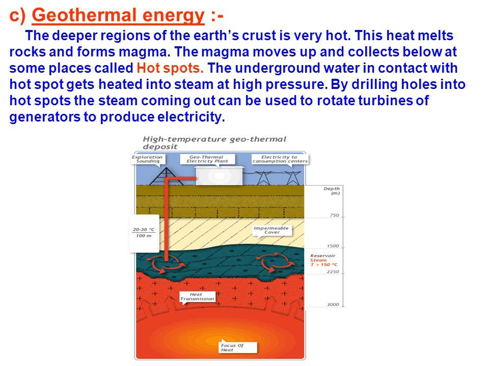 c) Geothermal energy :-
