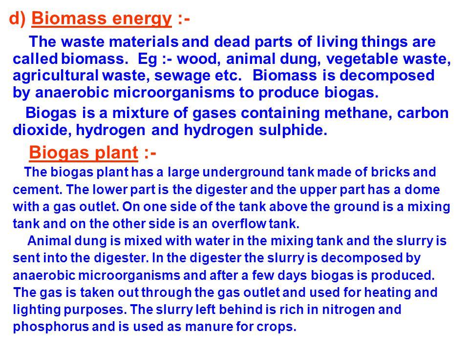 d) Biomass energy :-