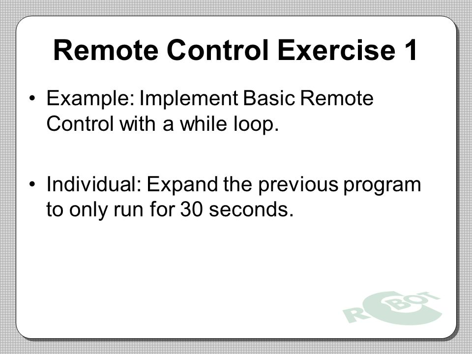 Remote Control Exercise 1