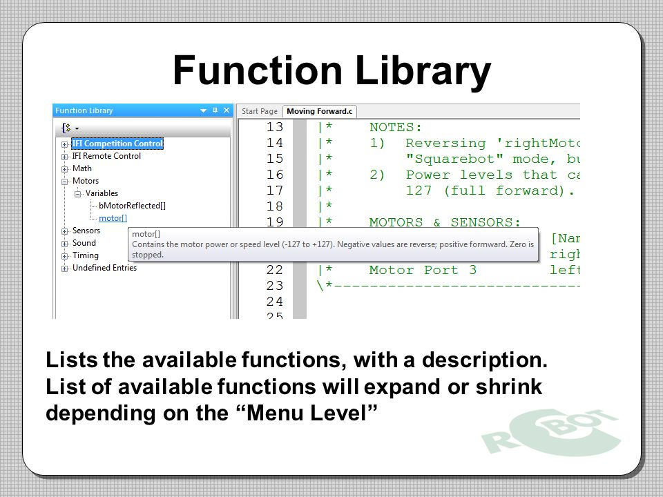 Function Library Lists the available functions, with a description.