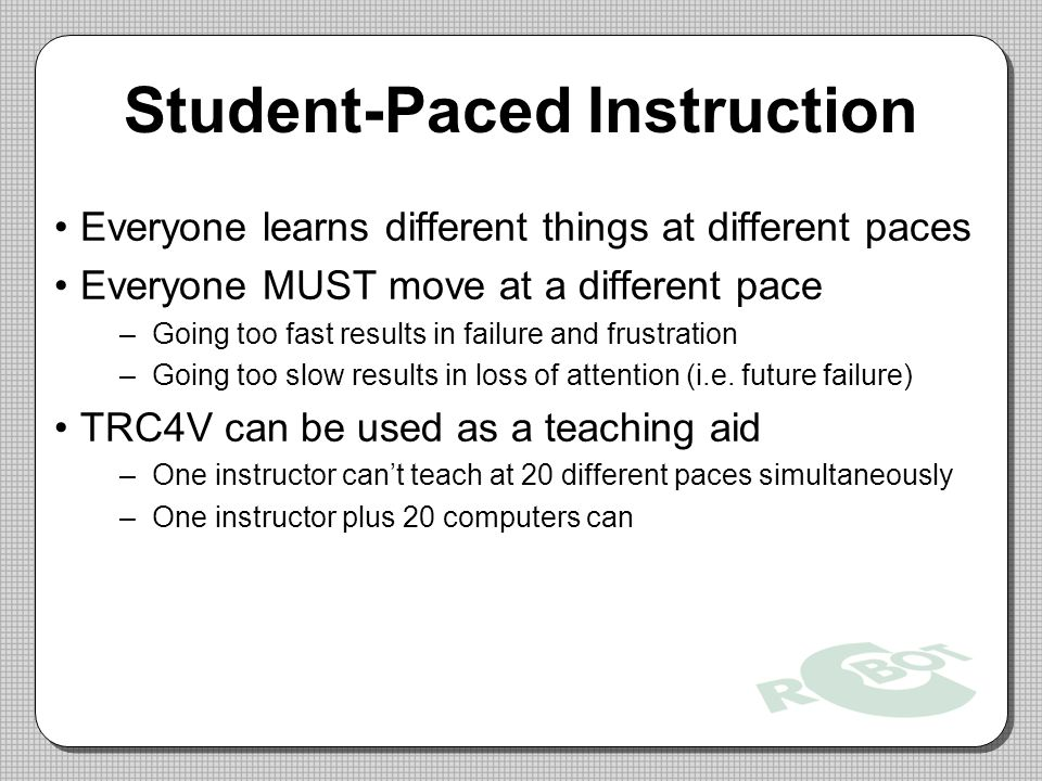 Student-Paced Instruction