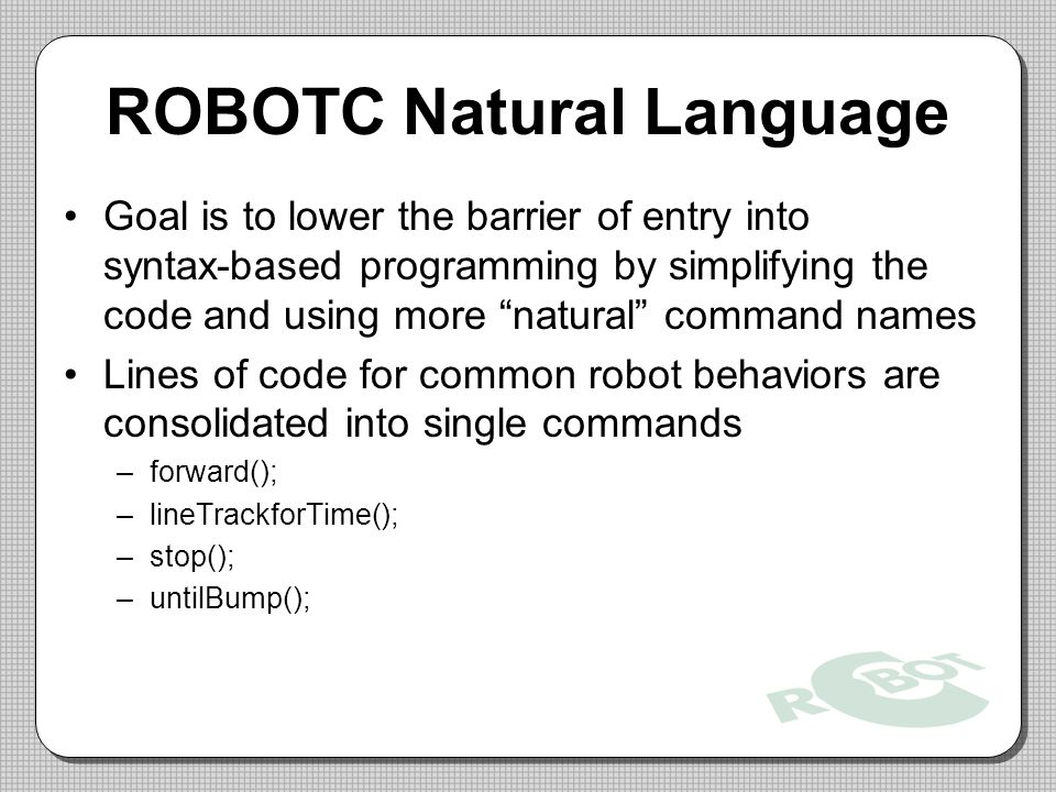 ROBOTC Natural Language