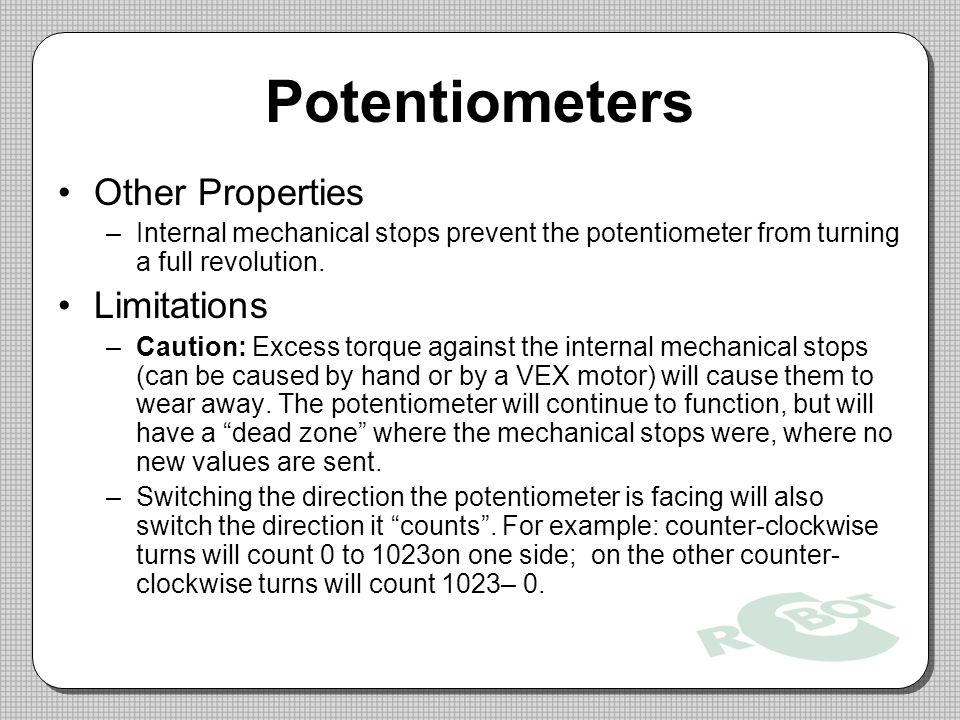 Potentiometers Other Properties Limitations
