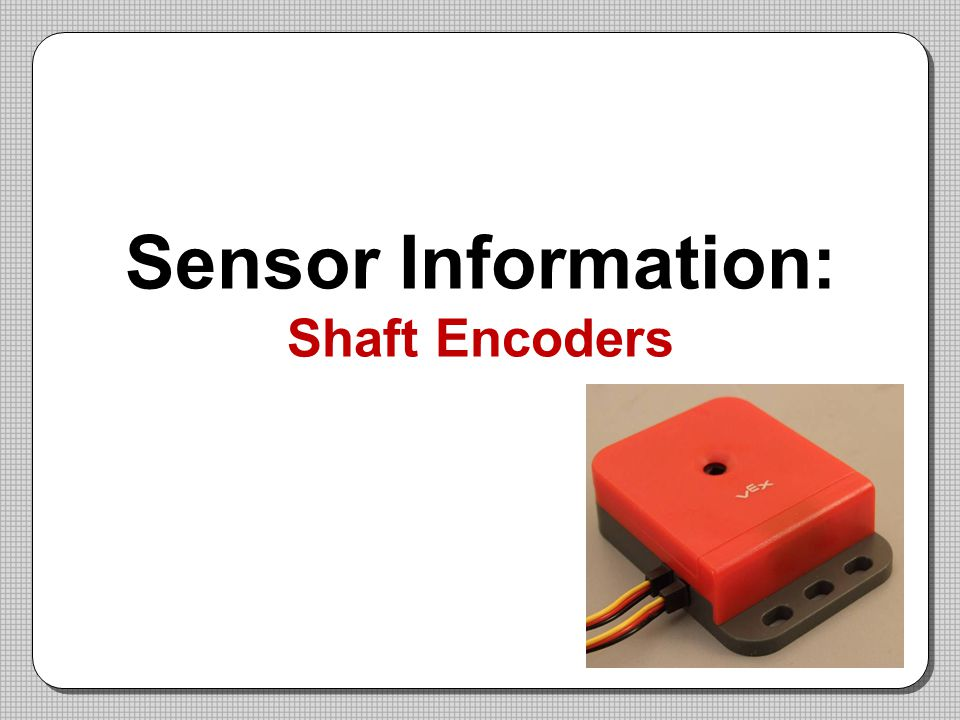 Sensor Information: Shaft Encoders