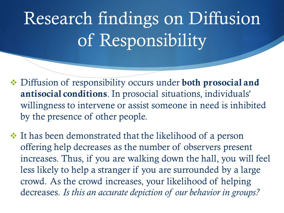 Research findings on Diffusion of Responsibility