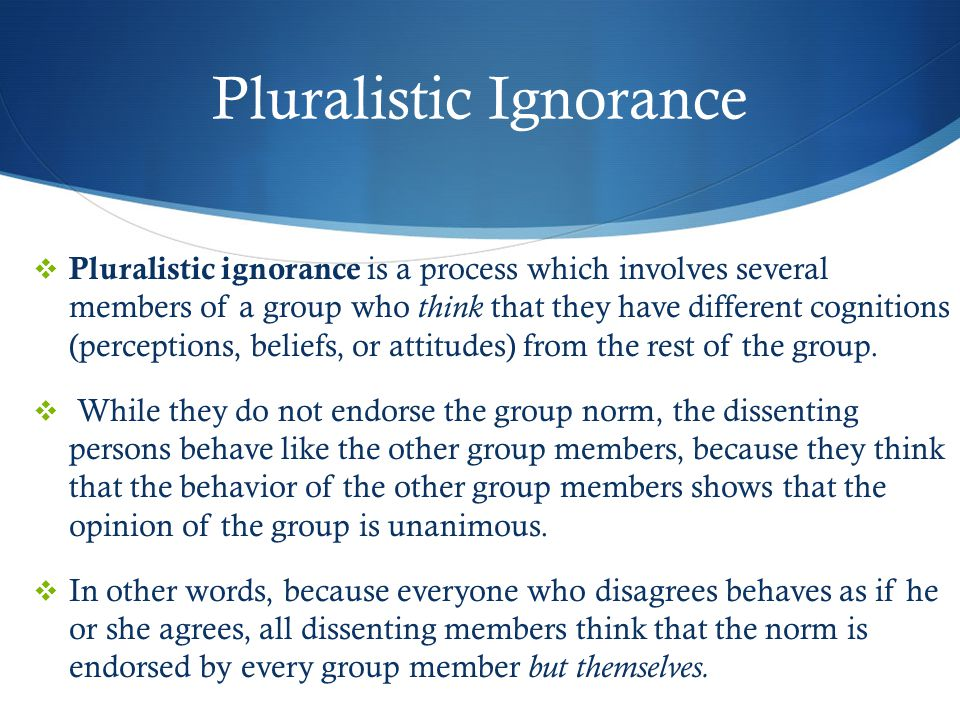 Pluralistic Ignorance