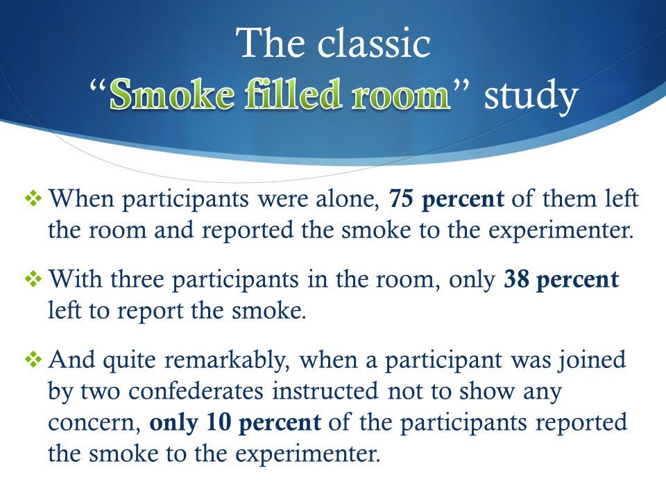 The classic Smoke filled room study