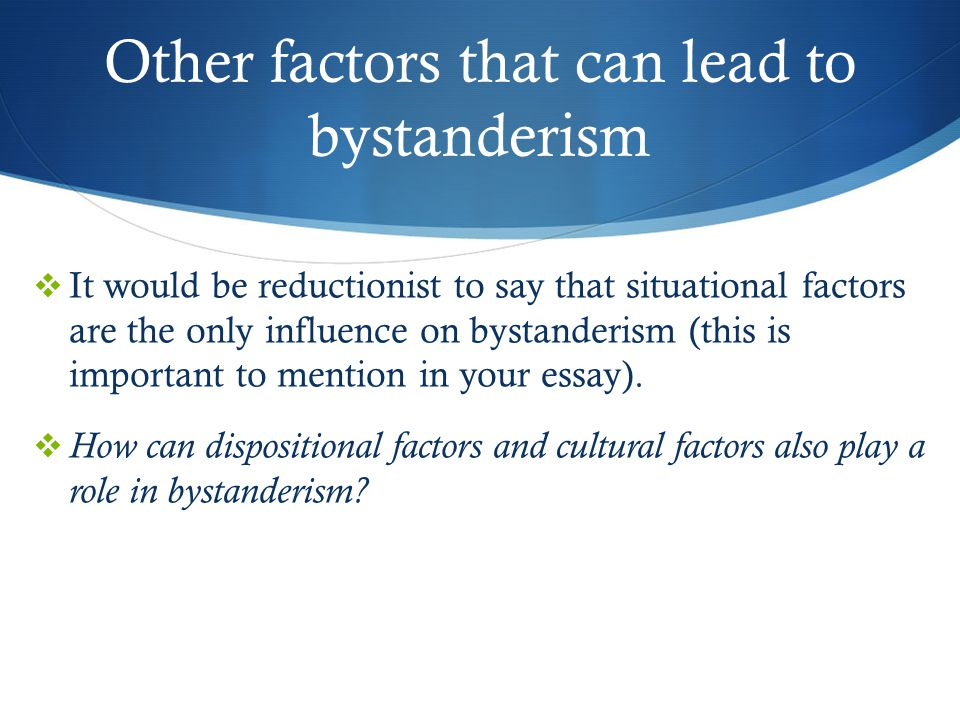 Other factors that can lead to bystanderism