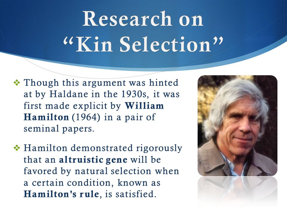 Research on Kin Selection