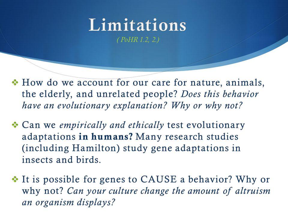 Limitations ( PoHR 1.2, 2.)
