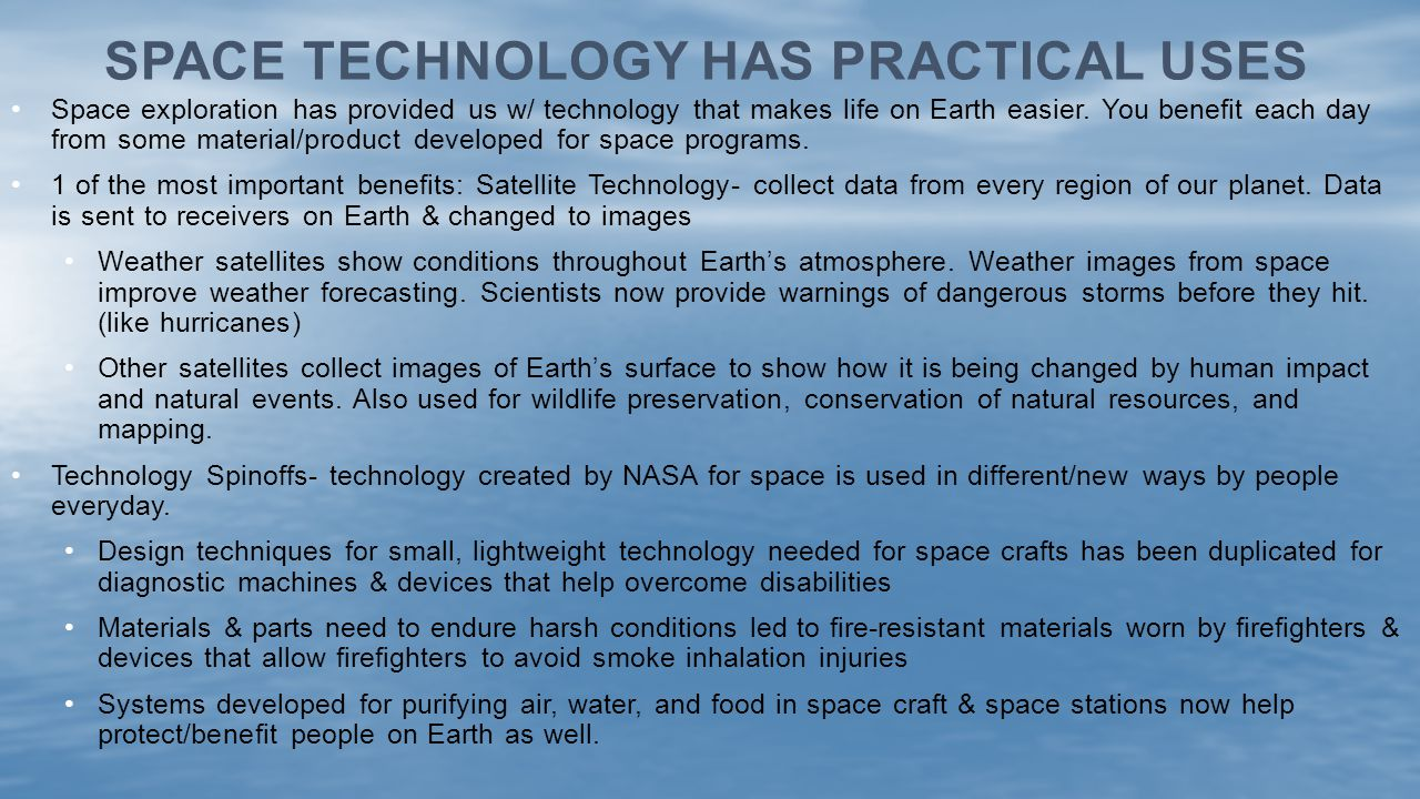 Space Technology has practical uses
