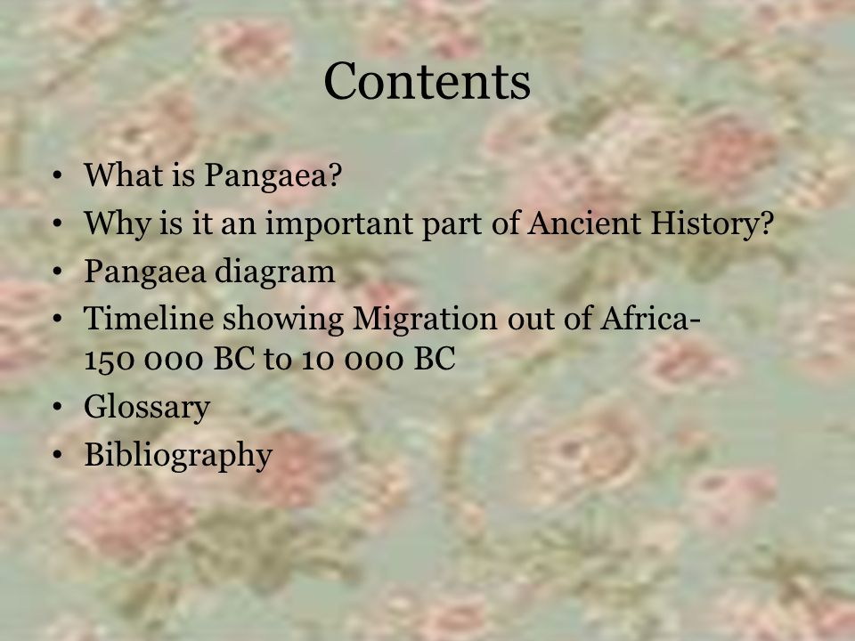 Contents What is Pangaea