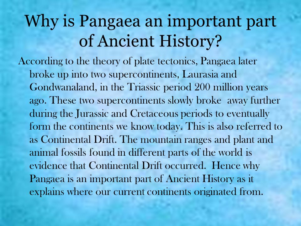 Why is Pangaea an important part of Ancient History
