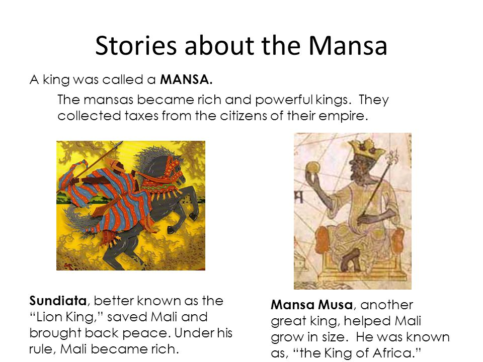 Stories about the Mansa