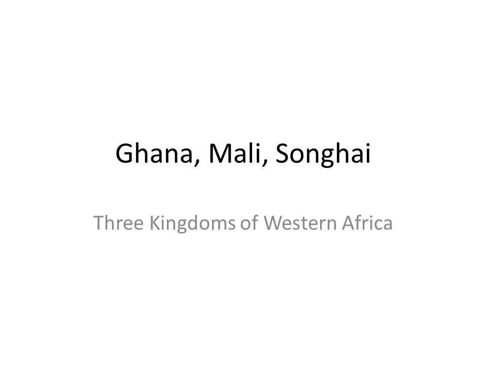 Three Kingdoms of Western Africa