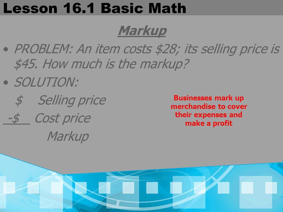 Lesson 16.1 Basic Math Markup