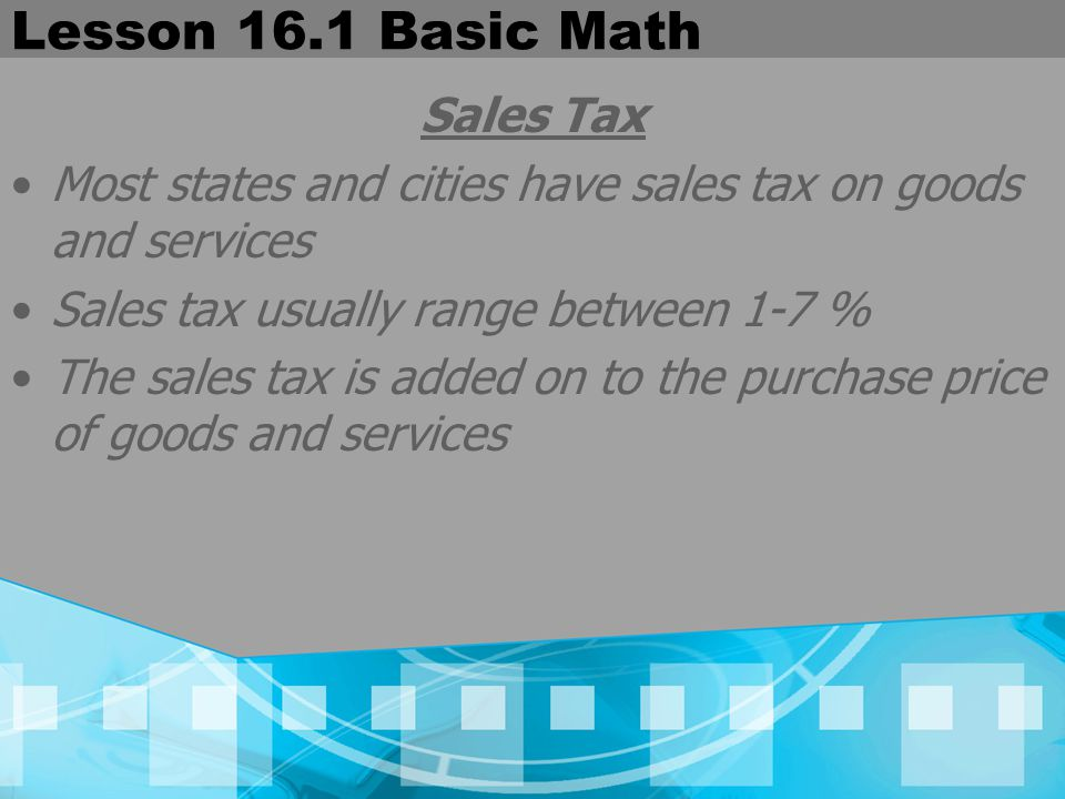 Lesson 16.1 Basic Math Sales Tax