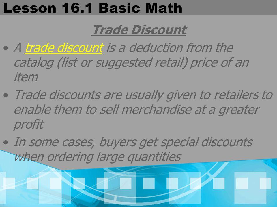 Lesson 16.1 Basic Math Trade Discount