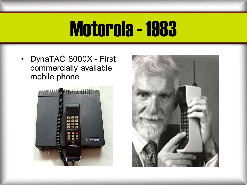Motorola DynaTAC 8000X - First commercially available mobile phone
