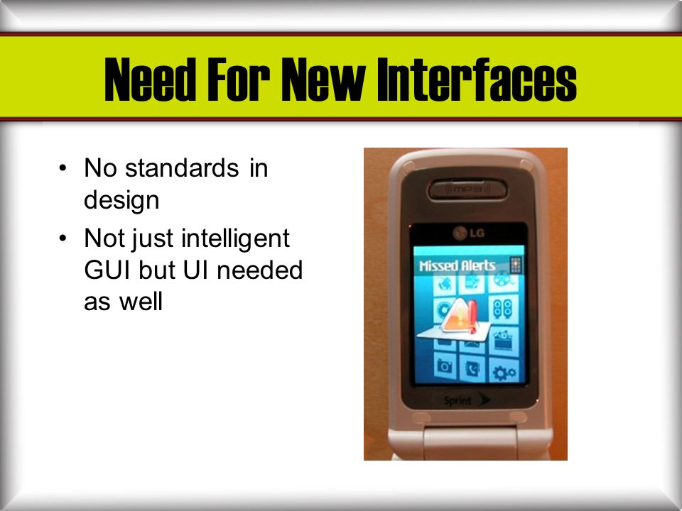 Need For New Interfaces