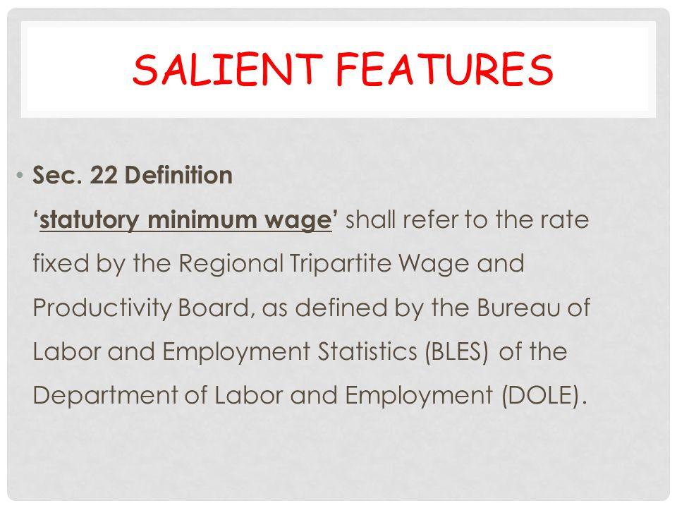 Salient Features Sec. 22 Definition