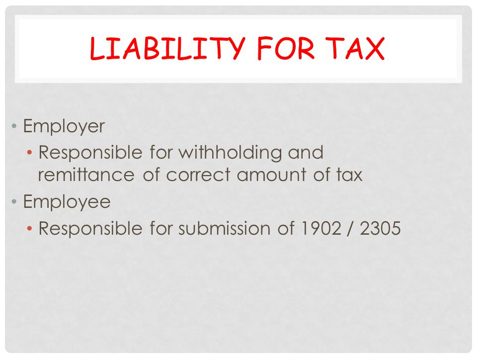 Liability for Tax Employer