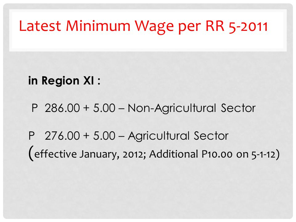 Latest Minimum Wage per RR 5-2011