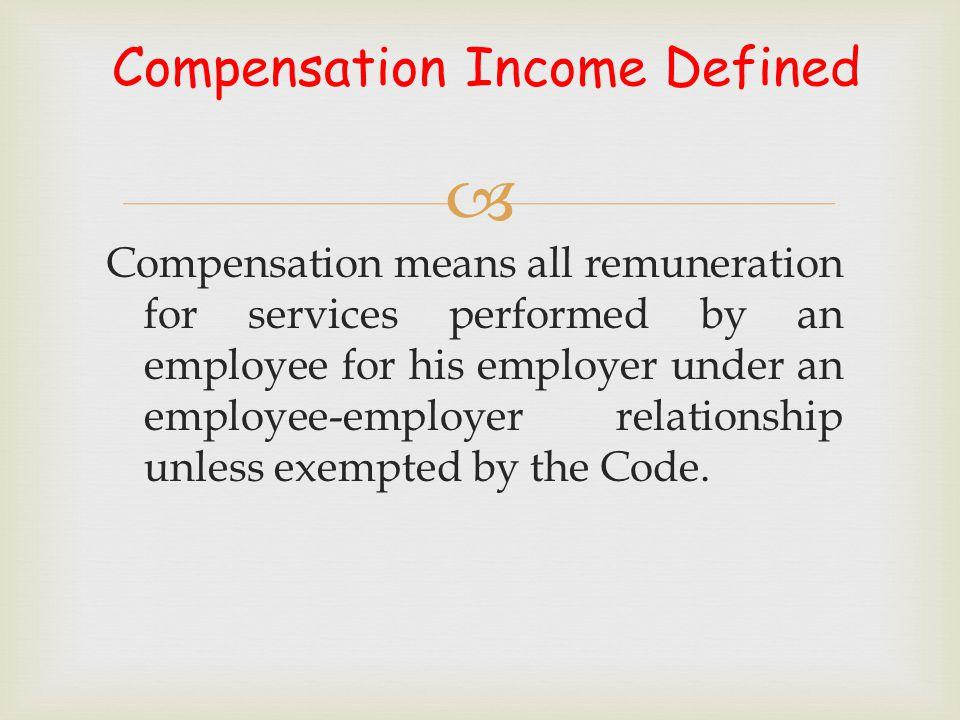 Compensation Income Defined