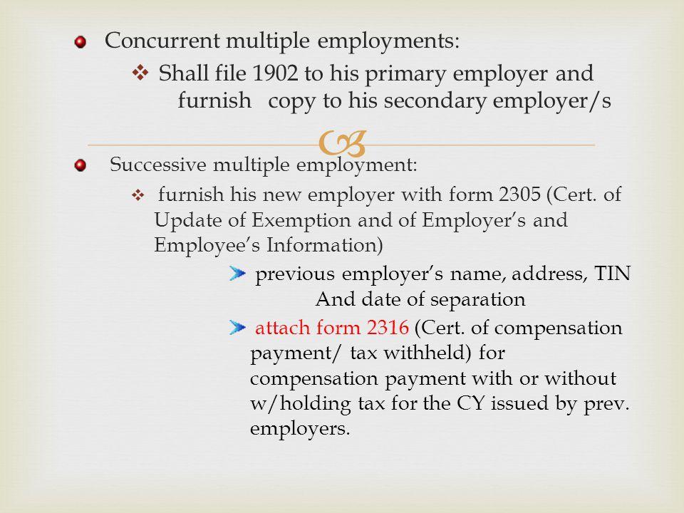 Concurrent multiple employments: