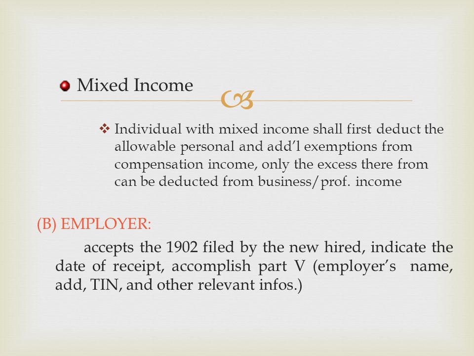 Mixed Income (B) EMPLOYER: