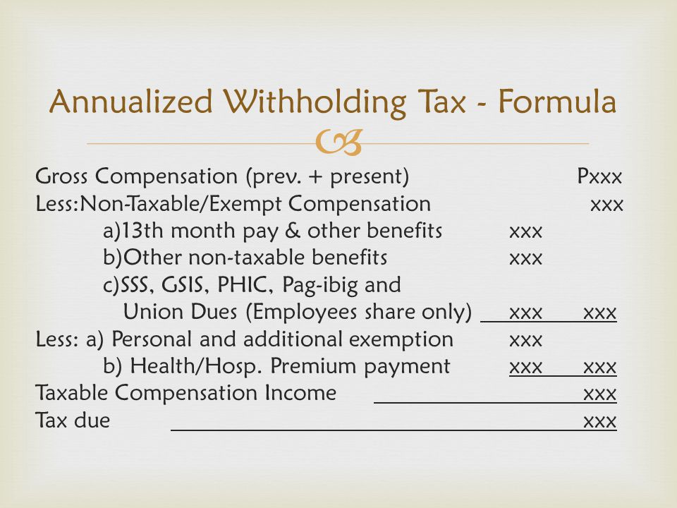 Annualized Withholding Tax - Formula