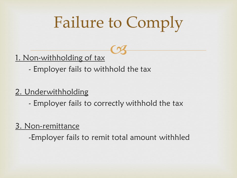 Failure to Comply