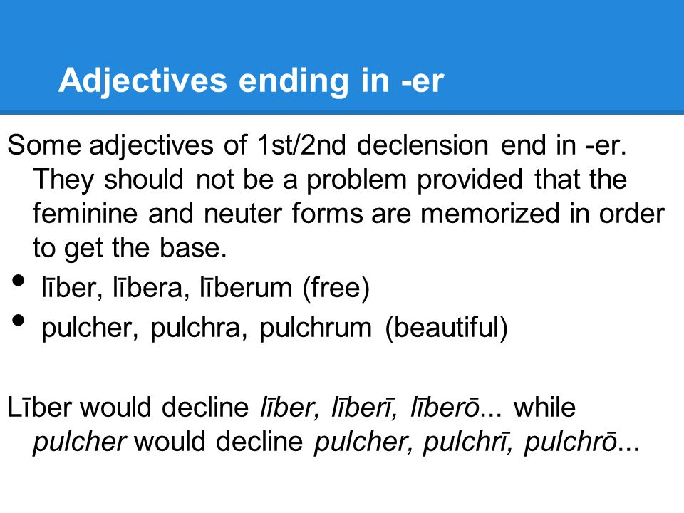 Adjectives ending in -er