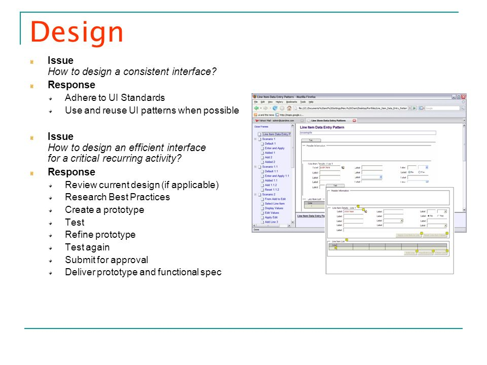 Design Issue How to design a consistent interface Response