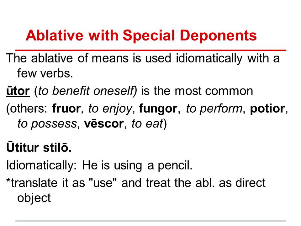 Ablative with Special Deponents