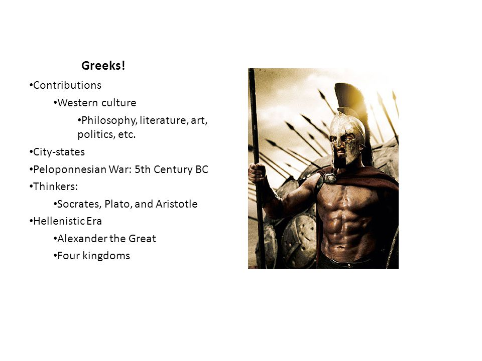 Greeks! Contributions Western culture