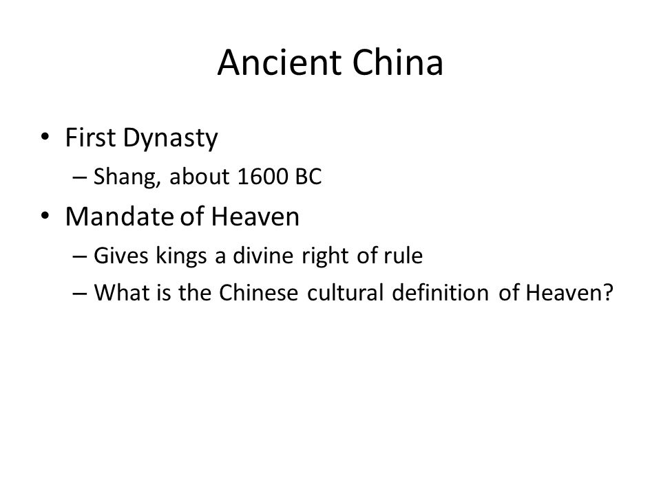 Ancient China First Dynasty Mandate of Heaven Shang, about 1600 BC