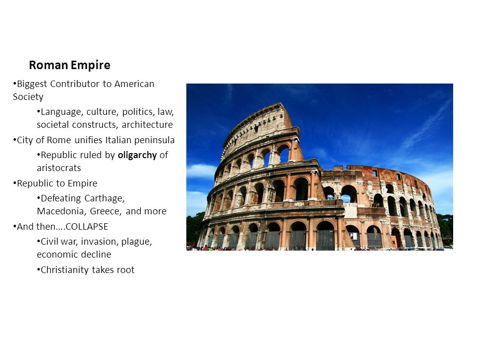 Roman Empire Biggest Contributor to American Society