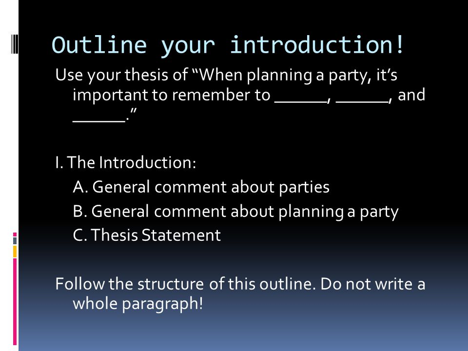 outlining a thesis statement Writing guides graduate students how to write a thesis statement a thesis statement expresses the central argument or claim of your essay using outlines.