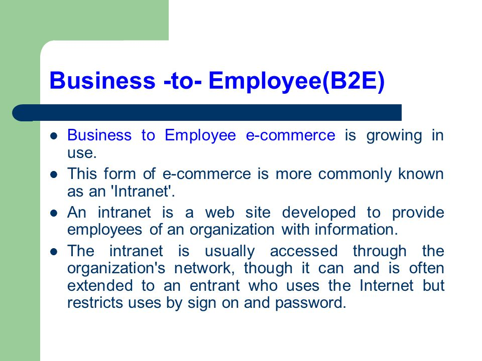 Business -to- Employee(B2E)