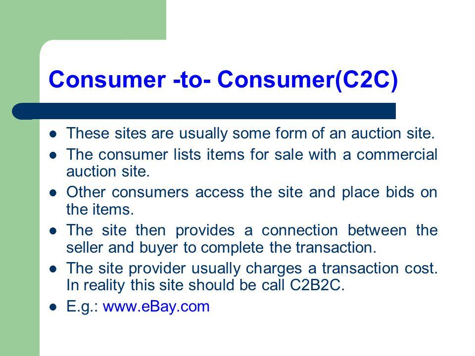 Consumer -to- Consumer(C2C)