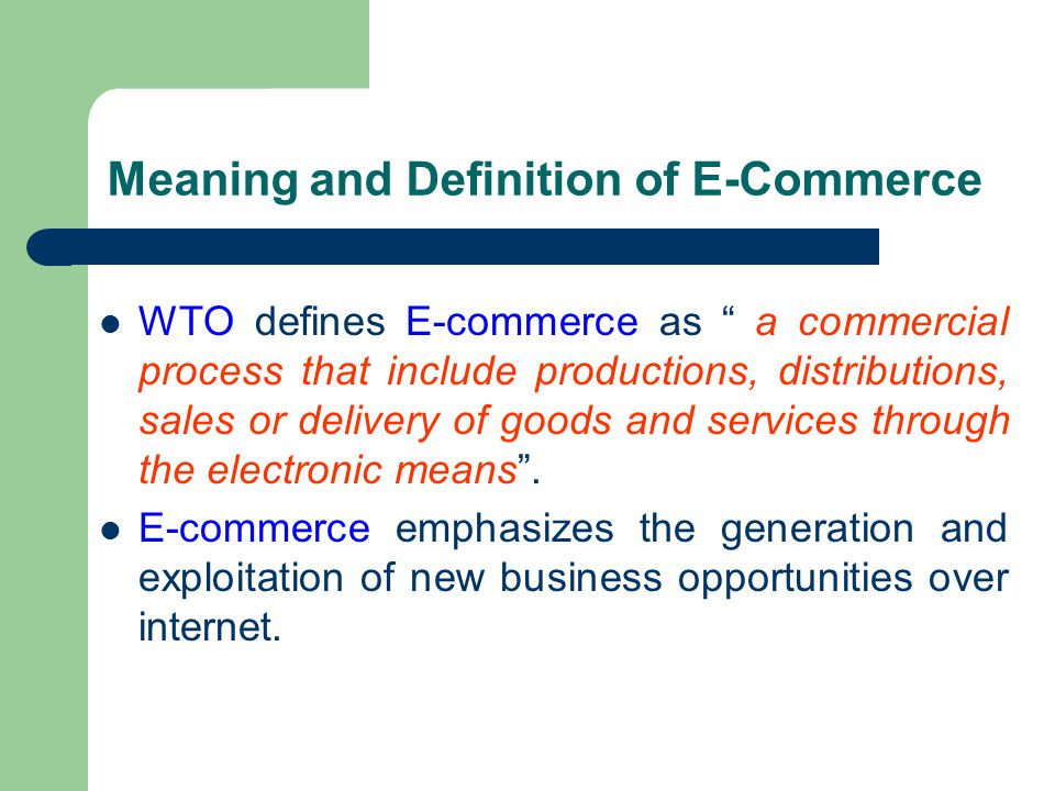 Meaning and Definition of E-Commerce