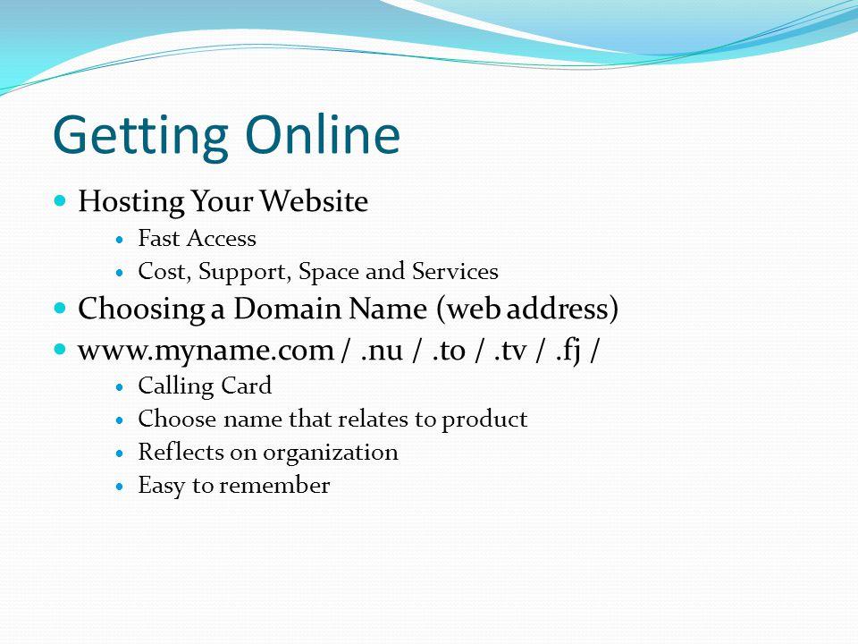 Getting Online Hosting Your Website