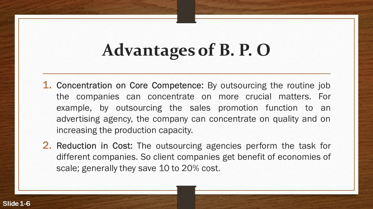 Advantages of B. P. O