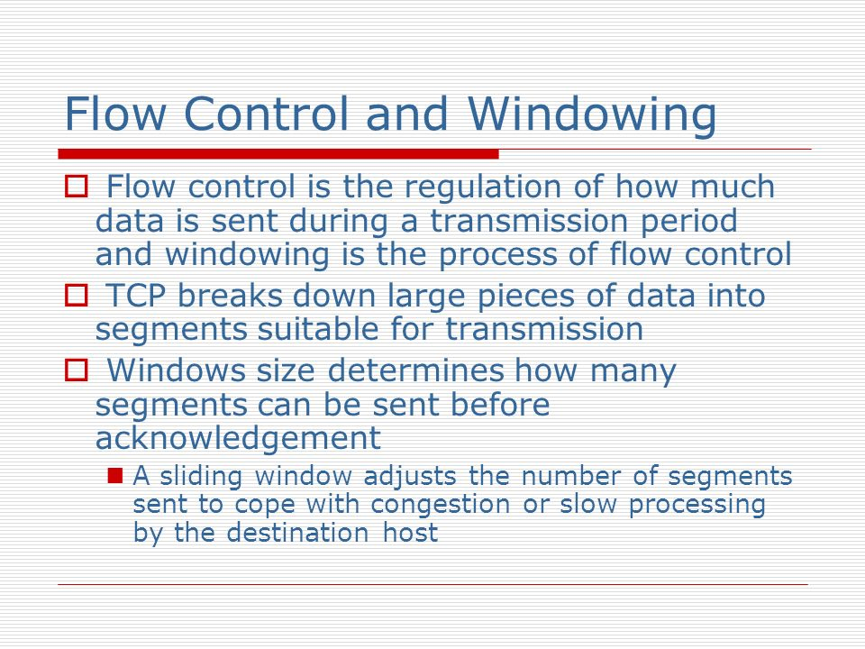 Flow Control and Windowing