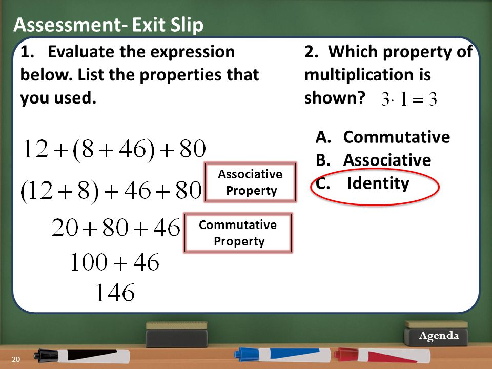 Assessment- Exit Slip Evaluate the expression