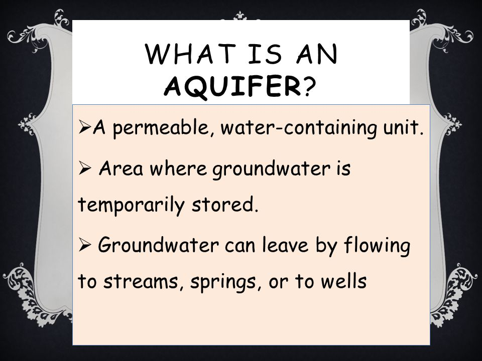 What is an aquifer A permeable, water-containing unit.